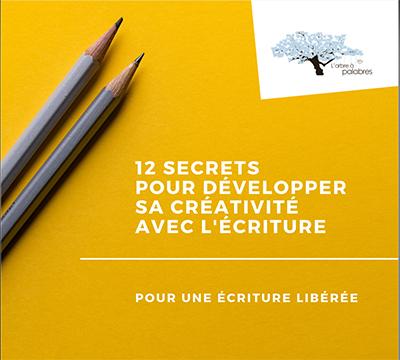 Le guide pour développer ta créativité avec l'écriture